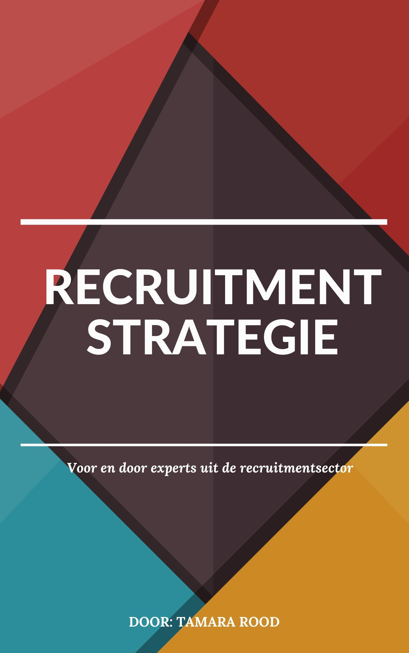 recruitment strategie tamara rood